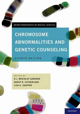 Chromosome Abnormalities and Genetic Counseling - Oxford Monographs on Medical Genetics (Hardback)