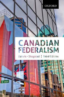 Canadian Federalism: Performance, Effectiveness, and Legitimacy (Paperback)