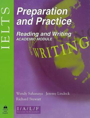 IELTS Preparation and Practice: Reading and Writing - Academic Module (Paperback)