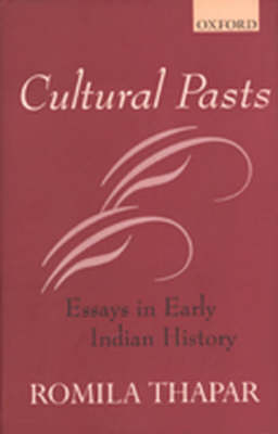 Cultural Pasts: Essays In early Indian history (Hardback)