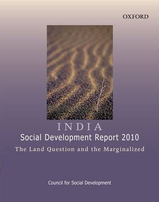 India: Social Development Report 2010: The Land Question and the Marginalized (Paperback)