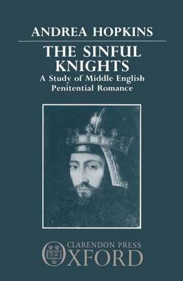 The Sinful Knights: Study of Middle English Penitential Romance (Hardback)