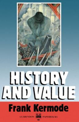 History and Value - Clarendon Lectures 1 (Paperback)