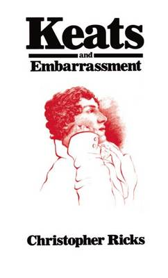 Keats and Embarrassment (Paperback)