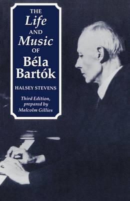 The Life and Music of Bela Bartok (Paperback)