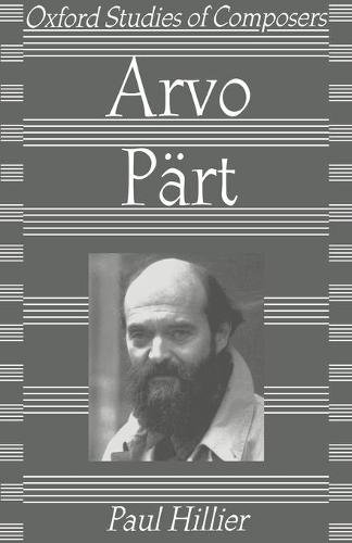 Arvo Part - Oxford Studies of Composers (Paperback)