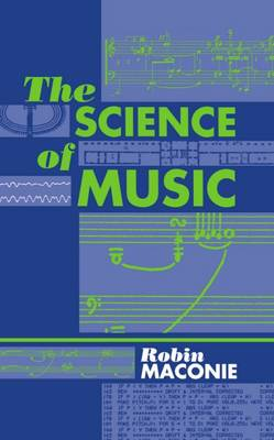 The Science of Music (Hardback)