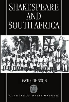 Shakespeare and South Africa (Hardback)