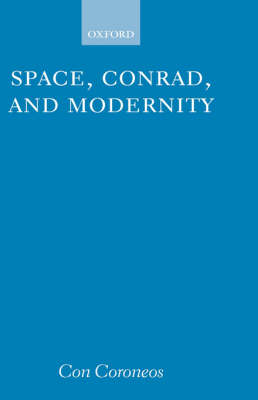 Space, Conrad and Modernity (Hardback)