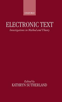 Electronic Text: Investigations in Method and Theory (Hardback)