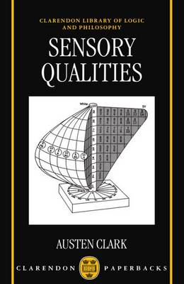 Sensory Qualities - Clarendon Library of Logic & Philosophy (Paperback)