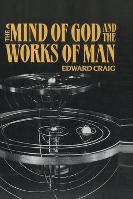 The Mind of God and the Works of Man (Paperback)
