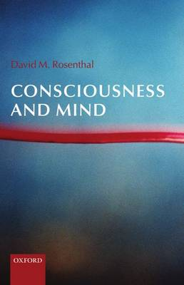 Consciousness and Mind (Hardback)