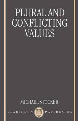 Plural and Conflicting Values - Clarendon Paperbacks (Paperback)