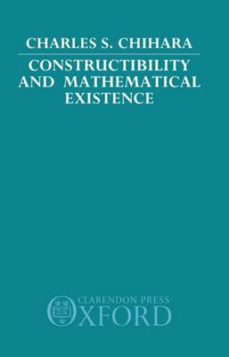 Constructibility and Mathematical Existence (Hardback)