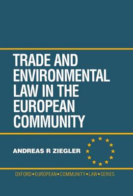 Trade and Environment Law in the European Community (Hardback)