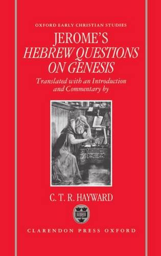 Saint Jerome's Hebrew Questions on Genesis - Oxford Early Christian Studies (Hardback)