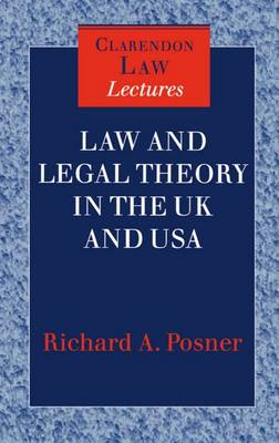 Law and Legal Theory in England and America - Clarendon Law Lectures (Hardback)