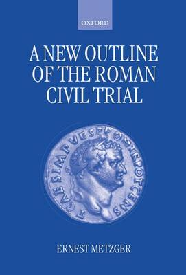A New Outline of the Roman Civil Trial (Hardback)