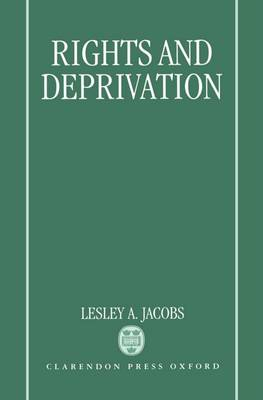 Rights and Deprivation (Hardback)