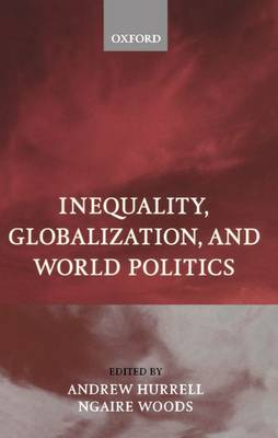 Inequality, Globalization and World Politics (Paperback)