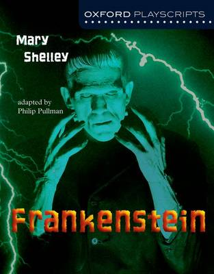 Oxford Playscripts: Frankenstein (Paperback)
