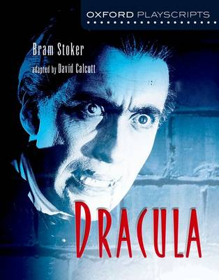 Oxford Playscripts: Dracula (Paperback)