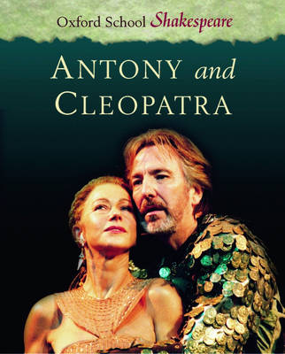 Antony and Cleopatra - Oxford School Shakespeare (Paperback)