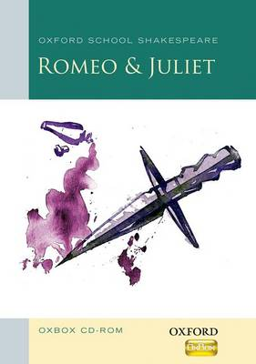 Romeo and Juliet Oxbox CD-ROM: Oxford School Shakespeare - Oxford School Shakespeare (CD-ROM)