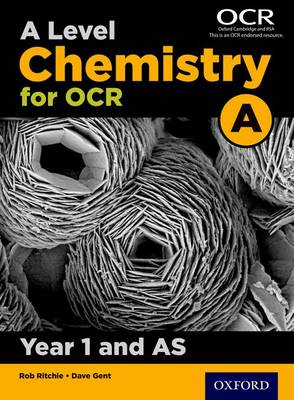 A Level Chemistry A for OCR Year 1 and AS Student Book (Paperback)