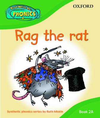 Read Write Inc. Phonics: Rag the Rat Book 2a (Hardback)