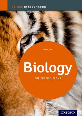 Biology Study Guide: Oxford Ib Diploma Programme: For the Ib Diploma (Paperback)