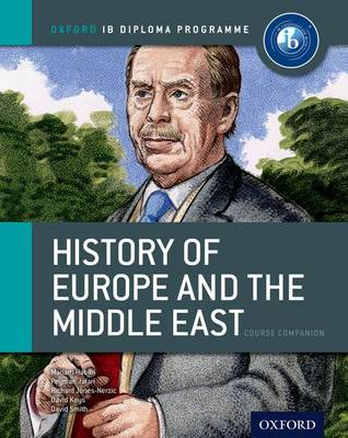 IB History of Europe and the Middle East Course Book: Oxford IB Diploma Programme: For the IB Diploma (Paperback)