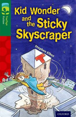 Oxford Reading Tree Treetops Fiction: Level 12 More Pack C: Kid Wonder and the Sticky Skyscraper (Paperback)