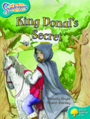 Oxford Reading Tree: Level 9: Snapdragons: King Donal's Secret (Paperback)