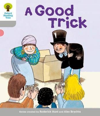 Oxford Reading Tree: Level 1: First Words: Good Trick (Paperback)