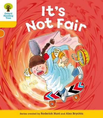 Oxford Reading Tree: Level 5: More Stories A: it's Not Fair (Paperback)