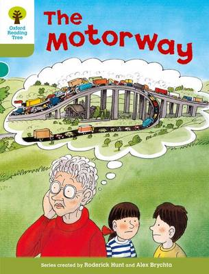 Oxford Reading Tree: Level 7: More Stories A: the Motorway (Paperback)