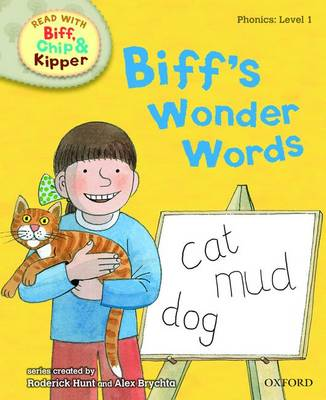 Oxford Reading Tree Read with Biff, Chip, and Kipper: Phonics: Level 1: Biff's Wonder Words (Hardback)