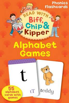 Oxford Reading Tree Read with Biff, Chip, and Kipper: Alphabet Games (Cards)