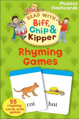 Oxford Reading Tree Read with Biff, Chip, and Kipper: Phonics Flashcards: Rhyming Games (Cards)