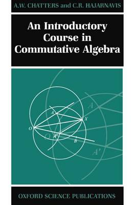 An Introductory Course in Commutative Algebra (Paperback)