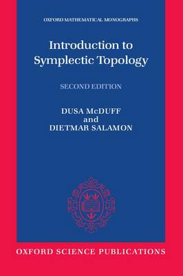 Introduction to Symplectic Topology - Oxford Mathematical Monographs (Paperback)