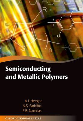 Semiconducting and Metallic Polymers - Oxford Graduate Texts (Hardback)