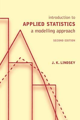 Introduction to Applied Statistics: A Modelling Approach (Paperback)