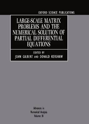 Advances in Numerical Analysis: Volume III: Large-scale Matrix Problems and the Numerical Solution of Partial Differential Equations (Hardback)