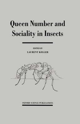 Queen Number and Sociability in Insects (Hardback)