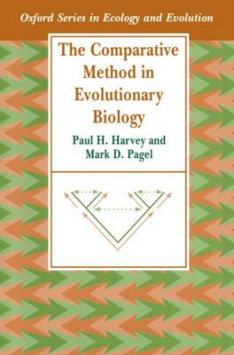 The Comparative Method in Evolutionary Biology - Oxford Series in Ecology & Evolution (Paperback)
