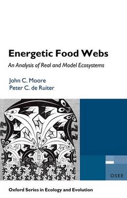 Energetic Food Webs: An Analysis of Real and Model Ecosystems - Oxford Series in Ecology & Evolution (Paperback)