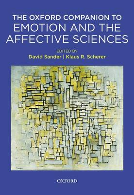 Oxford Companion to Emotion and the Affective Sciences - Series in Affective Science (Hardback)